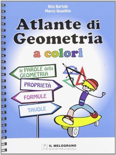 Atlante di geometria a colori Per la Scuola media PDF