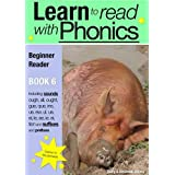 Learn To Read With Phonics, Book 6: 8by Sally Jones