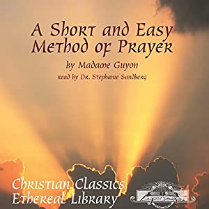 A Short and Easy Method of Prayer Audiobook