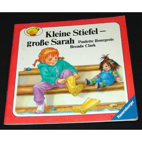 Kleine Stiefel große Sarah (Kleine Ravensburger Bd. 38)