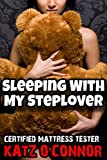 Sleeping With My Steplover (Taboo Forbidden First Time Bareback Erotica)