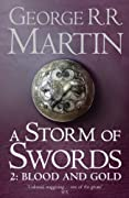 A Storm of Swords: Blood and Gold: Book 3 Part 2 of a Song of Ice and Fire by George R. R. Martin cover image