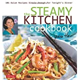 The Steamy Kitchen Cookbook: 101 Asian Recipes Simple Enough for Tonight's Dinner ~ Jaden Hair
