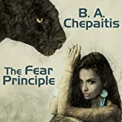 The Fear Principle | [B. A. Chepaitis]