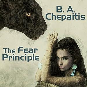 The Fear Principle   [B. A. Chepaitis]