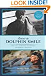 Behind the Dolphin Smile: One Man's C...