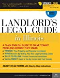 Landlord's Legal Guide in Illinois, 4E (Legal Survival Guides)