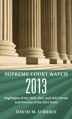 supreme-court-watch-2013-highlights-of-the-2010-2011-and-2012-terms-and-preview-of-the-2013-term