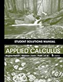 img - for Student Solutions Manual to accompany Applied Calculus book / textbook / text book