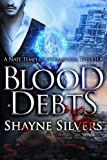 Blood Debts (The Temple Chronicles) (Volume 2)