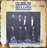 Notting Hillbillies Missing...presumed having a good time [VINYL]