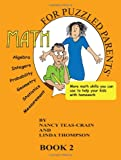 Math for Puzzled Parents Book 2 (0982958102) by Teas-Crain, Nancy