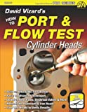 David Vizard's How to Port & Flow Test Cylinder Heads (SA Design) (1934709646) by David Vizard