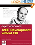 J2EE Development Without EJB, Expert...