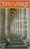 img - for The Queen of Canada book / textbook / text book