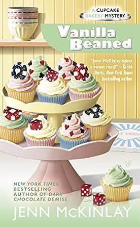 Vanilla Beaned (Cupcake Bakery Mystery), Jenn McKinlay - Amazon.com