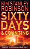 Sixty days and Counting (0007148941) by Robinson, Kim Stanley