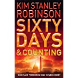 Sixty Days and Countingby Kim Stanley Robinson