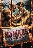NO RULES ノー・ルール [DVD]