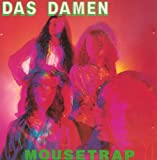 Das Damen Mousetrap