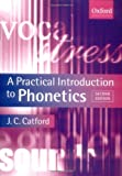 A Practical Introduction to Phonetics (0199246351) by Catford, J.C.