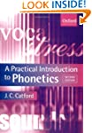 A Practical Introduction to Phonetics...