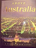 img - for Above Australia (Hardcover) book / textbook / text book