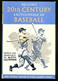 img - for Nelson's 20th century encyclopedia of baseball, book / textbook / text book