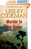 Murder in the Green - A Libby Sarjeant Murder Mystery #6
