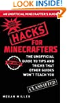 Hacks for Minecrafters: The Unofficia...