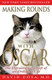 51k76d9S1cL. SL160  Making Rounds with Oscar: The Extraordinary Gift of an Ordinary Cat