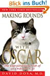 Making Rounds with Oscar: The Extraor...