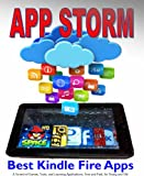 App Storm: Best Kindle Fire Apps, a Torrent of Games, Tools, and Learning Applications, Free and Paid, for Young and Old thumbnail