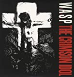 The Crimson Idol [VINYL] W.A.S.P.