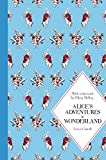 Lewis Carroll Alice's Adventures in Wonderland: Macmillan Classics Edition