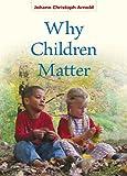 Why Children Matter