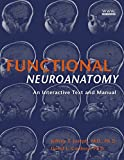 img - for Functional Neuroanatomy: An Interactive Text and Manual book / textbook / text book