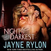 Night Is Darkest | [Jayne Rylon]