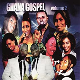 Amazon.com: Ghana Gospel, Vol. 2: Various artists: MP3 Downloads
