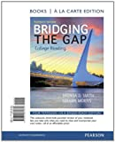 Bridging the Gap, Books a la Carte Plus NEW MyReadingLab with eText -- Access Card Package (11th Edition)