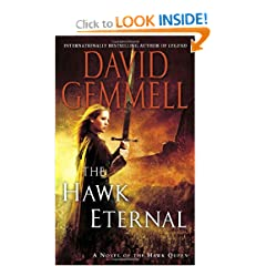 The Hawk Eternal (Hawk Queen Novels) by David Gemmell
