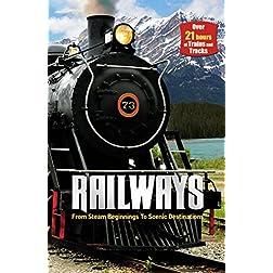 Railways: From Steam Beginnings to Scenic Destinations (Videobook)