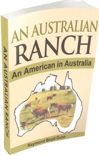 Book: An Australian Ranch (The Pearson/Rickards Trilogy) by Raymond Boyd Dunn
