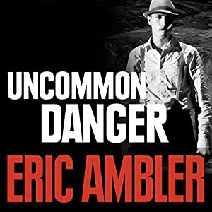 Uncommon Danger Hörbuch