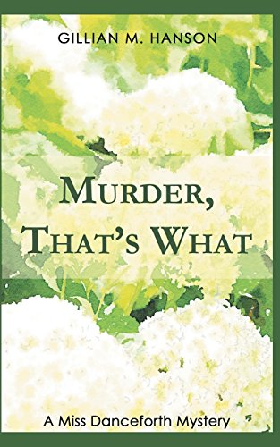 Murder, That's What