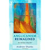 Anglicanism Reimagined: An Honest Church?by Andrew Shanks