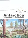 img - for Antarctica:: A Keystone in a Changing World book / textbook / text book