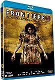 echange, troc Frontière(s) [Blu-ray]