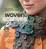 Woven Scarves: 26 Inspired Designs for the Rigid Heddle Loom