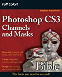 Photoshop Channels and Masks Bible